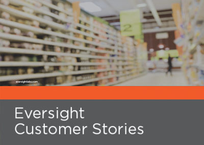 Eversight Customer Case Studies